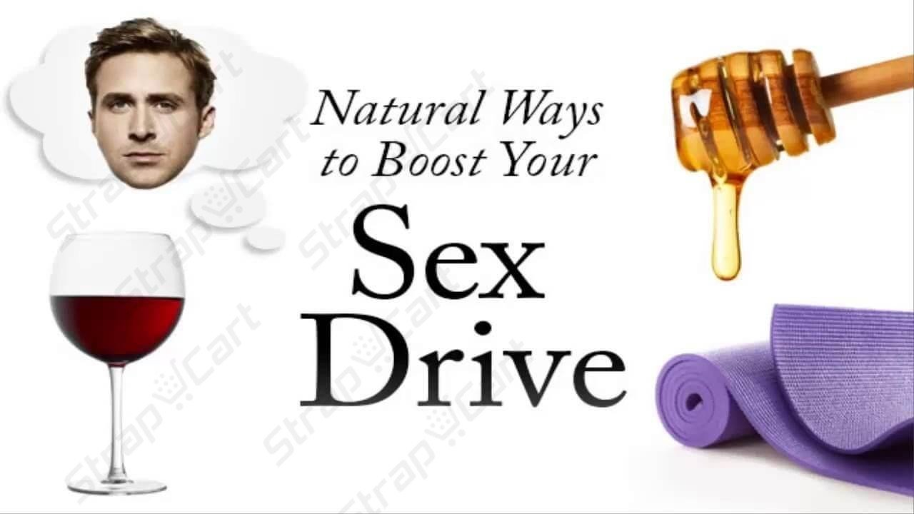 Boost your sex drive naturally