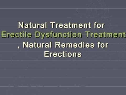 Naturally Eliminating any form of Erectile Dysfunction