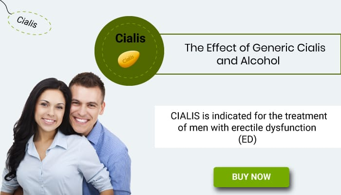 The Effects of Generic Cialis and Alcohol