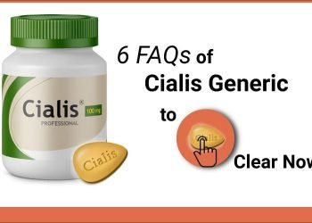 6 FAQs of Cialis Generic to Clear Now