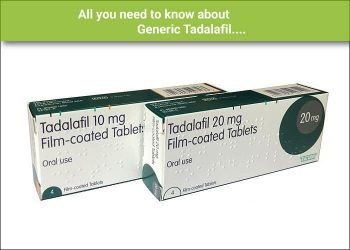 All you need to know about Generic Tadalafil