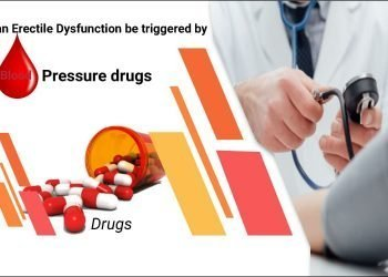Can Erectile Dysfunction be triggered by Blood Pressure drugs