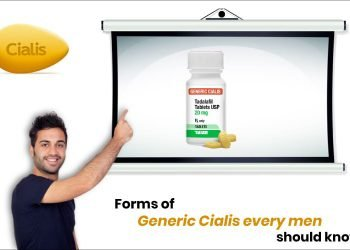 Forms of Generic Cialis Every Man Should Know